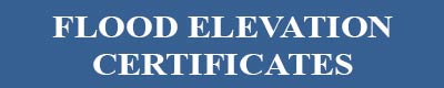click here for flood elevation certificates